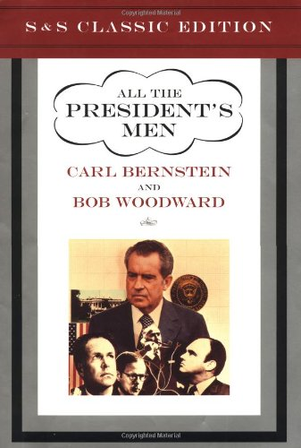 All The Presidents Men Classic Edition (Simon & Schuster Classics)