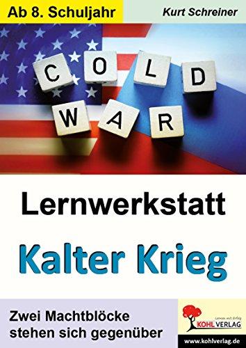 Lernwerkstatt Kalter Krieg: Zwei Machtblöcke stehen sich gegenüber