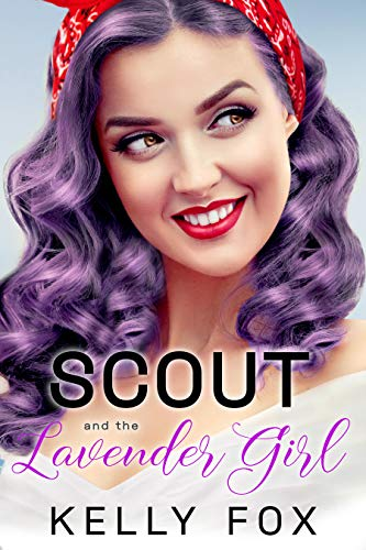 Scout and the Lavender Girl (Love in Austin Book 1)