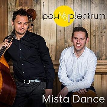 Mista Dance