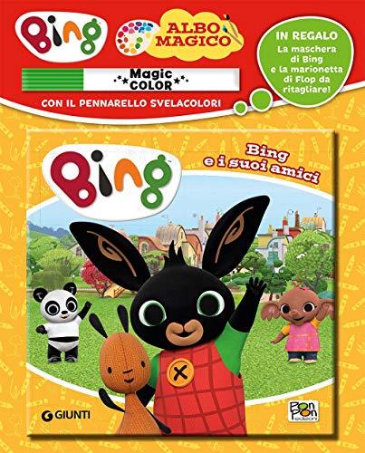 Bing e i suoi amici. Albo magico. Ediz. a colori. Con gadget