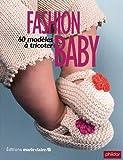Fashion baby - 60 Modèles à tricoter