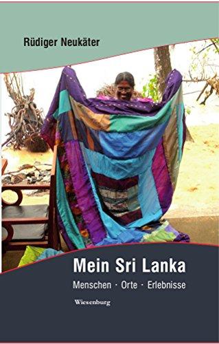 Mein Sri Lanka - Menschen*Orte*Erlebnisse: Reiseimpressionen