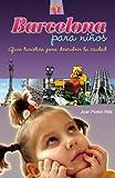 Barcelona Para Niños (Otros Infantil)