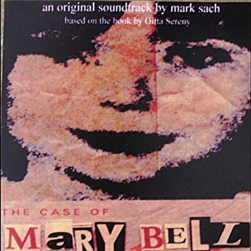 The Case of Mary Bell (Original Soundtrack)