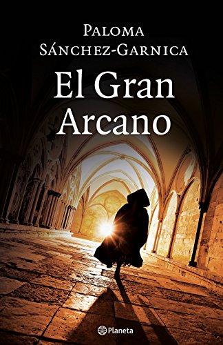 Portada del libro El Gran Arcano de Paloma Sánchez-Garnica