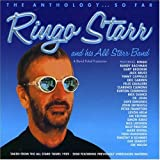 Ringo Starr & His All-Starr Band: The Anthology... So Far