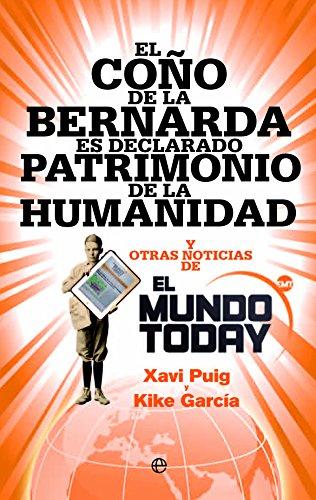El Coño De La Bernarda Es Declarado Patrimonio De La Humanidad (Bolsillo)