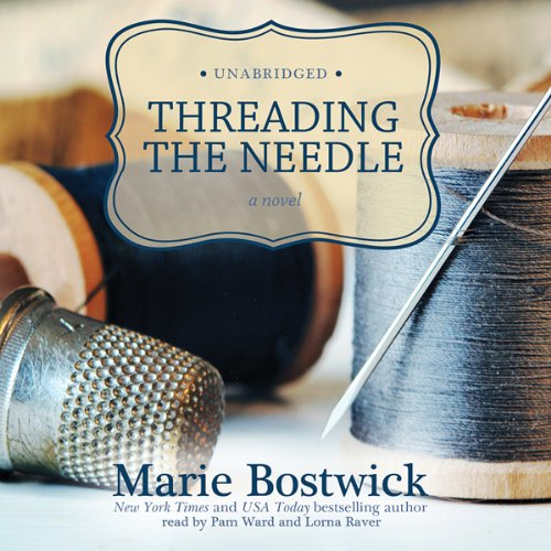 Threading the Needle audiobook cover art