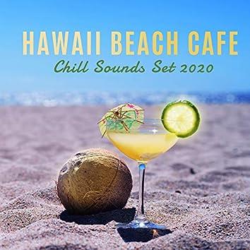 Hawaii Beach Cafe Chill Sounds Set 2020