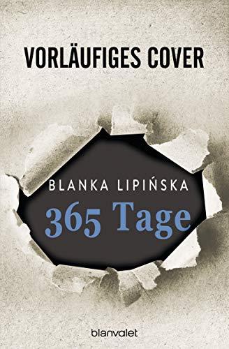 365 Tage: Roman - Das Buch zum NETFLIX-Blockbuster
