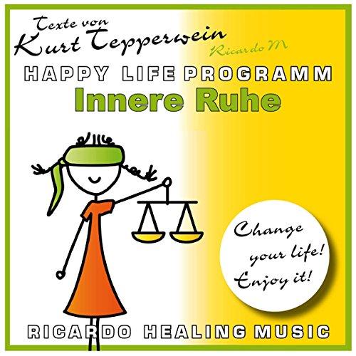 Innere Ruhe (Happy Life Programm) Titelbild