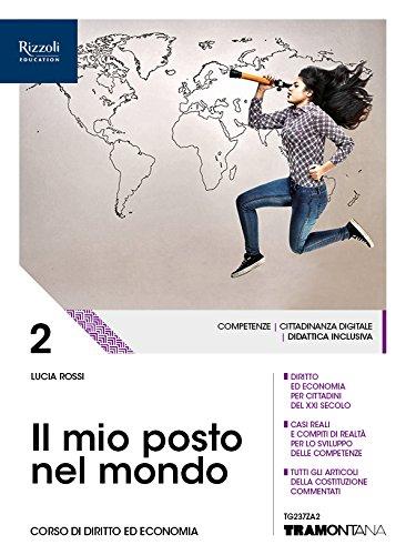 Il mio posto nel mondo. (Adozione tipo B). Per le Scuole superiori. Con ebook. Con espansione online (Vol. 2)
