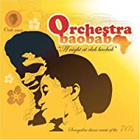 Night at Club Baobab by Orchestra Baobab (2007-08-28)
