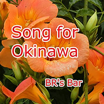 Song for Okinawa