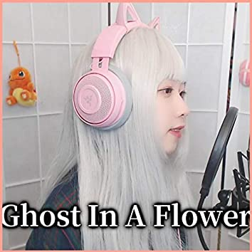 """Ghost In A Flower (From """"A Whisker Away"""")"""