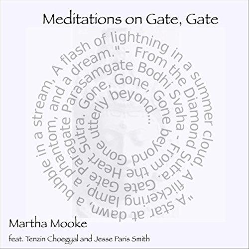 Meditations on Gate, Gate (feat. Tenzin Choegyal & Jesse Paris Smith)