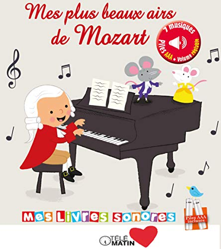 Mes Plus beaux airs de Mozart - Livre sonore