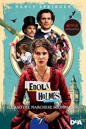 Il caso del marchese scomparso. Enola Holmes (Vol. 1)