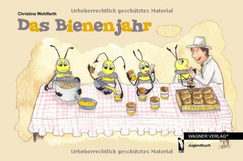 Das Bienenjahr
