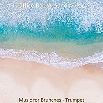 Music for Brunches - Trumpet