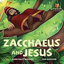 Zacchaeus and Jesus (Flipside Stories)