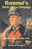 Rommel's North Africa Campaign: September 1940-november 1942 (Great Campaigns)
