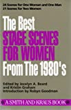 Best Stage Scenes for Women for the 1980's (Scene Study Series)