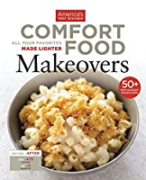 Comfort Food Makeovers: All Your Favorites Made Lighter 193649342X Book Cover
