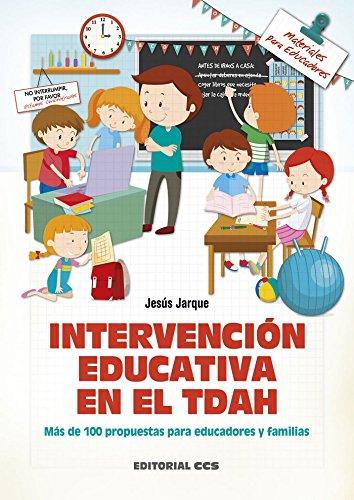 Intervención educativa en el TDAH: Más de 100 propuestas para educadores y familias: 143 (Materiales para educadores)