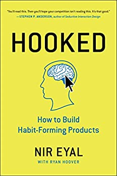 Hardcover Hooked: How to Build Habit-Forming Products Book