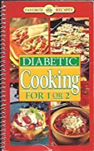 Diabetic Cooking For 1 or 2