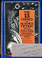 The 13 Crimes of Science Fiction 0385152205 Book Cover