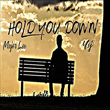 Hold You Down (feat. YSJ)