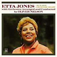 Etta Jones with Orchestra Arranged and Conducted by Oliver Nelson. So Warm / From the Heart by Etta Jones
