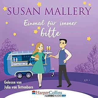 Einmal für immer bitte     Happily Inc 4              Autor:                                                                                                                                 Susan Mallery                               Sprecher:                                                                                                                                 Julia von Tettenborn                      Spieldauer: 10 Std. und 23 Min.     32 Bewertungen     Gesamt 4,7