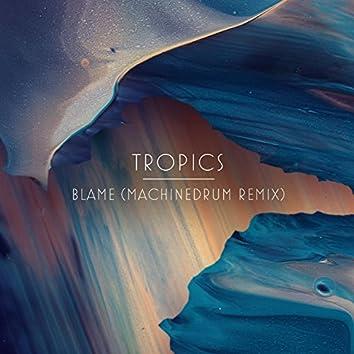 Blame (Machinedrum Remix)
