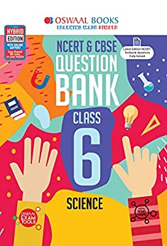 Oswaal NCERT & CBSE Question Bank Class 6, Science (For 2021 Exam) by [Oswaal Editorial Board]