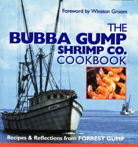 The Bubba Gump Shrimp Co. Cookbook by Winston Groom (1994-12-01)