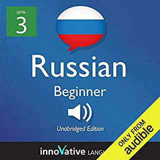 Learn Russian with Innovative Language's Proven Language System - Level 3: Beginner Russian audiobook cover art