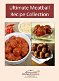 Ultimate Meatball Recipe Collection