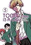 Tomo-chan is a Girl! Vol. 5