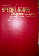 Special Songs for Special Singers: Solos, Duets, Mixed Voices (NUMBER 4)