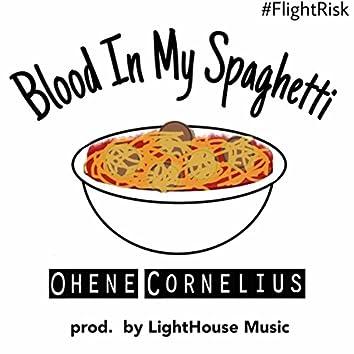 Blood in My Spaghetti