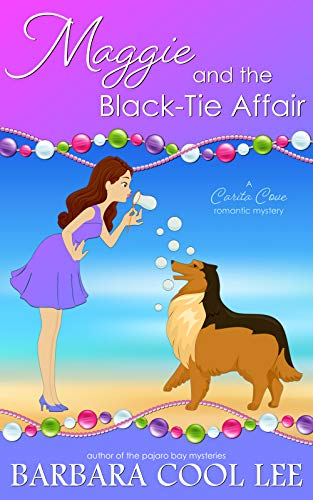 Maggie and the Black-Tie Affair (A Carita Cove Mystery Book 1)