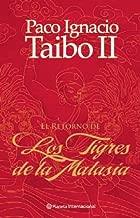 El retorno de los Tigres de Malasia (Spanish Edition)