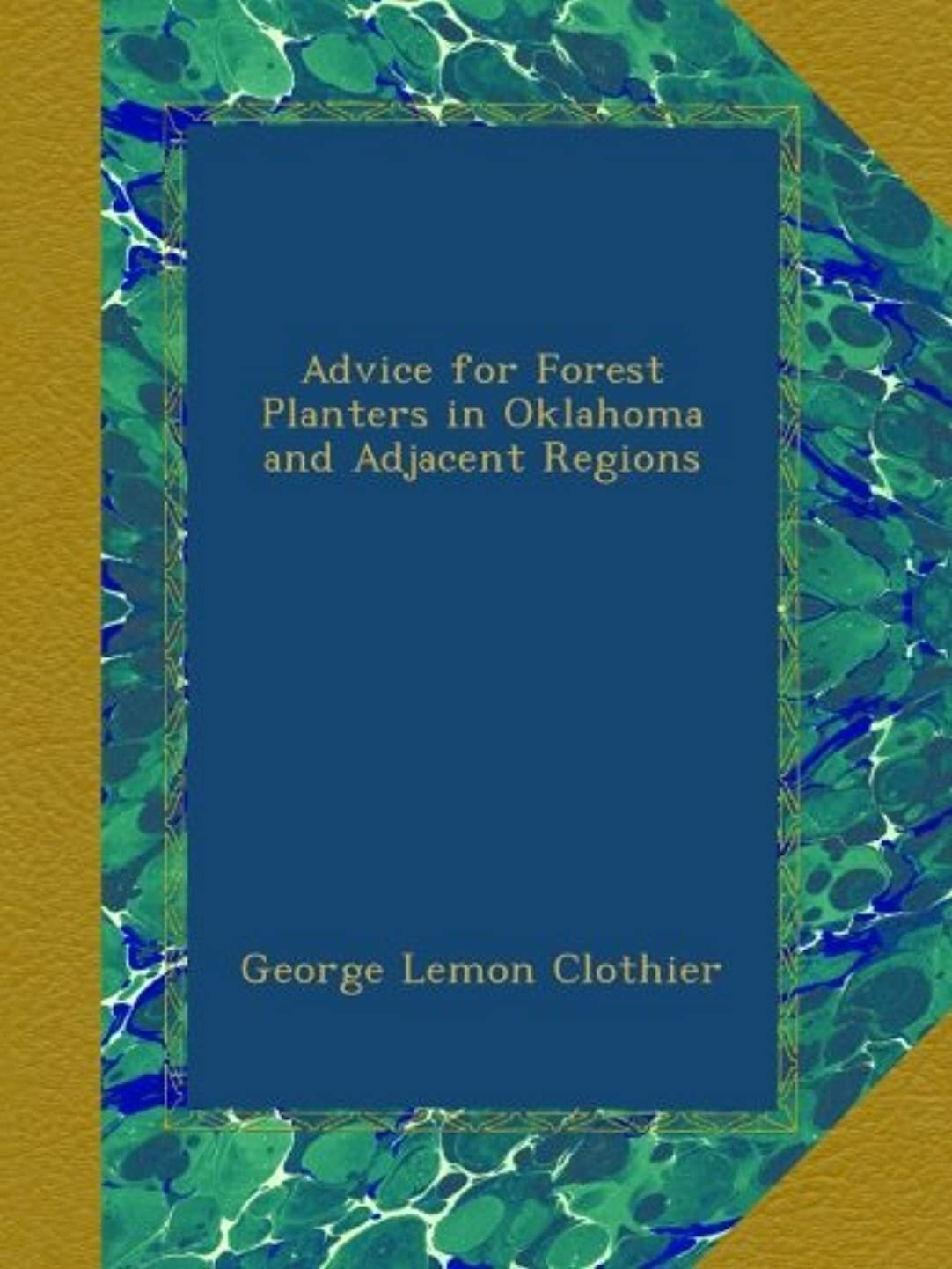 廊下ところで解くAdvice for Forest Planters in Oklahoma and Adjacent Regions