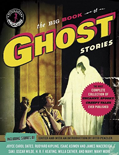 Compare Textbook Prices for The Big Book of Ghost Stories Illustrated Edition ISBN 9780307474490 by Penzler, Otto