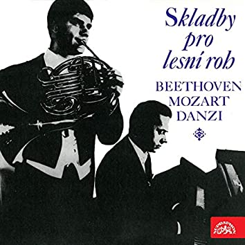 Beethoven, Mozart & Danzi: Works for French Horn and Piano