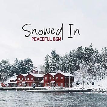 Snowed In - Peaceful BGM